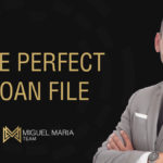 The Perfect Loan File